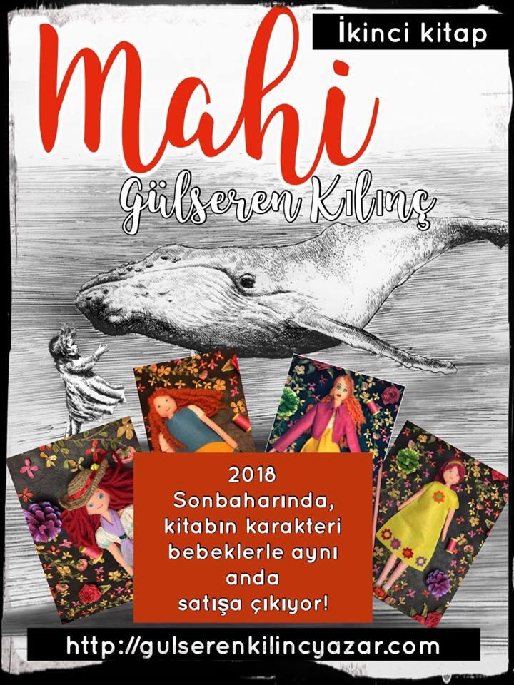 İkinci romanım Mahi, 2018 Sonbaharında çıkıyor